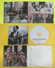 CD SEPTETO HABANERO Orgullo De Los Soneros 1998 Eu DIGIPACK no lp mc dvd (CS64)