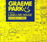 GRAEME PARK Presents Long Live House Volume 01: 1980s (2018) 3-CD set NEW/SEALED