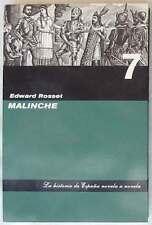 MALINCHE - LA HISTORIA DE ESPAÑA NOVELA A NOVELA - ABC 2006 - VER DESCRIPCIÓN