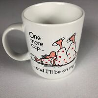 One More Cup And I'll Be On My Feet Coffee Mug VTG 1985 Cup Japan Made Funny 80s