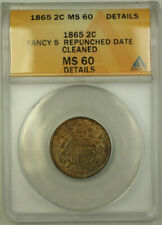 1865 Fancy 5 Repunched Date Two Cent Piece ANACS MS-60 Details