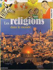 Plus Loin Que Le Bout Du Monde * NATHAN * Les Religions dans le monde * quizz