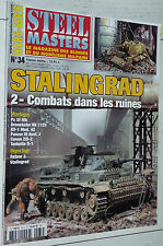 STEEL MASTERS HS N°34 STALINGRAD T2 COMBATS RUINES MODELISME MAQUETTES DIORAMAS