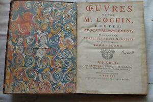 1752 Œuvres de Feu Mr Cochin T2 Ecuyer Avocat au parlement In 4 Chez Denully
