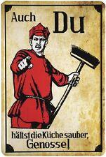Auch du hältst die Küche sauber, Genosse Blechschild 20x30 cm Metallschild 334