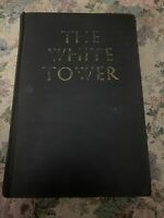 The White Tower by James Ullman 1945 Hardcover