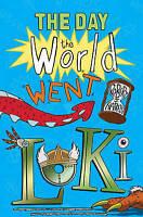 Harris, Robert J., The Day the World Went Loki (Kelpies), Very Good Book