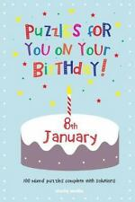 Puzzles for You on Your Birthday - 8th January by Clarity Media (2014,...