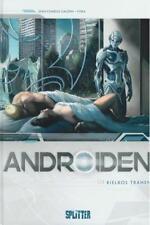 Androiden 4, Splitter
