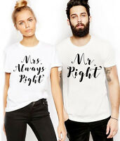 Mr Right Mrs Always Right T Shirt Wifey Hubby Husband Fiance Parents Couple Gift
