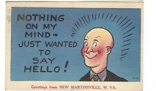 1954 postcard - Greetings From New Martinsville, W. Va. comic card