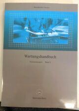 Mercedes-Benz Werkstatt-Wartungshandbuch W107/W123/W124/W126/W201/R129 Band 2