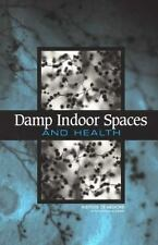 Damp Indoor Spaces and Health by Committee on Damp Indoor Spaces and Health, Ins