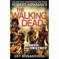 Walking Dead Search and Destroy by Robert Kirkman (Paperback) Book