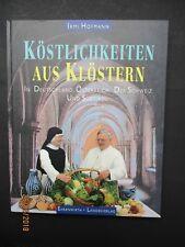 Hofmann KÖSTLICHKEITEN AUS KLÖSTERN Deutschland Österreich Schweiz Südtirol 1996