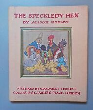 THE SPECKLEDY HEN 1961 CHILDRENS BOOK  A. UTTLEY ILLUSTRATED BY MARGARET TEMPEST