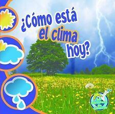 Como esta el clima hoy? (Mi Biblioteca de Ciencias 1-2 (My Science Lib-ExLibrary