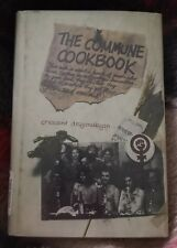 The Commune Cookbook By Crescent Dragonwagon  First Edition 1972