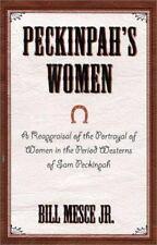 PECKINPAH'S WOMEN - NEW HARDCOVER BOOK