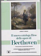 Green, Il nuovo catalogo Hess delle opere di Beethoven, Zecchini, musica, 2006