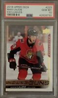2018 2019 UPPER DECK Maxime Lajoie PSA 10 YOUNG GUNS EXCLUSIVES RC ROOKIE #/100