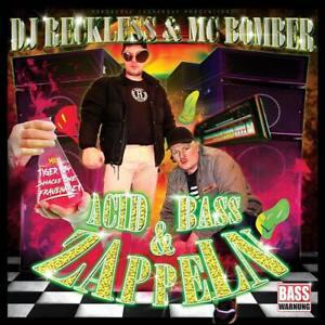 DJ RECKLESS & MC BOMBER Acid,Bass & Zappeln ( Album 2020 ) CD NEU & OVP 24.04.20