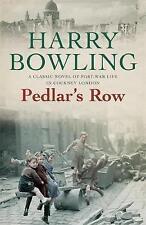 Pedlar's Row by Harry Bowling (Paperback, 1925)