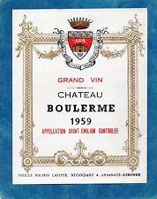 SAINT EMILION VIEILLE  ETIQUETTE CHATEAU BOULERME 1959 RARE  §27/07§