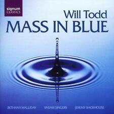 Will Todd : Mass in Blue, Anthems (Vasari Singers, Backhouse) CD (2006)