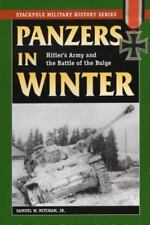 Panzers in Winter: Hitler's Army and the Battle of the Bulge (Stackpole Military