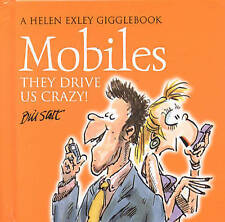 Mobile Phones: They Drive Us Crazy!, Bill Stott, Used; Good Book
