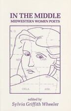 In the Middle: Ten Midwestern Women Poets : An Anthology of Poems-ExLibrary