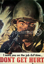 Dont Get Hurt WW2 US Army Propaganda Vintage Poster 18x24