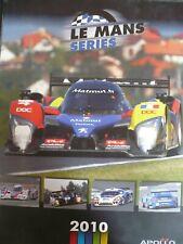 LE MANS ENDURANCE SERIES YEAR BOOK 2010 Les 24 heures du Mans
