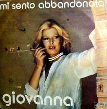"""GIOVANNA MI SENTO ABBANDONATA ( R. CARLOS )  7"""" 45 GIRI - IL MIO MONDO VERO 1975"""