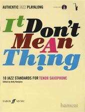 It Don't Mean A Thing 10 Jazz Standards for Tenor Saxophone Music Book & CD