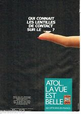 PUBLICITE ADVERTISING 126  1986  Opticiens Atol  Les lentilles de contact