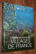 CHARMES ET SECRETS VILLAGES DE FRANCE éd. 2002  PARFAIT ETAT