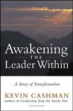 Awakening the Leader Within: A Story of Transformation-ExLibrary