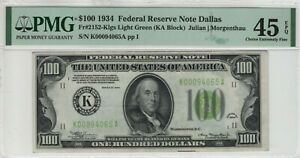 1934 $100 FEDERAL RESERVE NOTE DALLAS FR.2152-Klgs PMG EXTRA FINE XF EF 45 EPQ