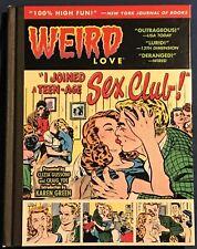 Weird Love  Vol #3  Hardback  Yoe Books  Romance And Love Comics From The 1950's