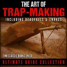 Complete Trapper Guide to Trapping -Trap-Making - Deadfalls & Snares - 2 Book CD