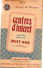 CENTRES D INTERET POUR LES MOINS DE HUIT ANS  AFRIQUE DU NORD  PAYS DES MOQUEES