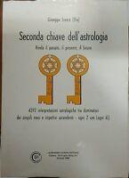 Seconda chiave dell'astrologia - Giuseppe Juvara (Elia),  1985,  Leonardo Ciurca