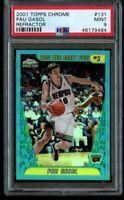2001-02 Topps Chrome Pau Gasol Refractor Rookie PSA 9 Mint #131 RC Grizzlies