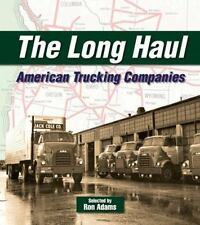 The Long Haul: American Trucking Companies (Paperback or Softback)