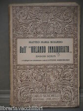 DALL ORLANDO INNAMORATO Episodi scelti di Matteo Maria Boiardo Signorelli 1941