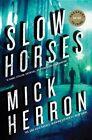 Slow Horses by Mick Herron (English) Paperback Book