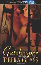 GATEKEEPER by Debra Glass EROTIC CONTEMP/PARANORMAL GHOSTS ~ ELLORA'S CAVE VHTF