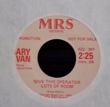 Rare Gary Van on MRS Records 45 PROMO Give This Operator Lots Of Room